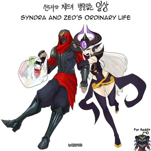 Syndra and Zeds Ordinary Life