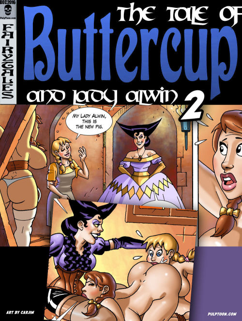 The Tale Of Buttercup And Lady Alwin 2